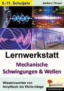 Cover-Bild zu Lernwerkstatt Mechanische Schwingungen und Wellen (eBook) von Theuer, Barbara