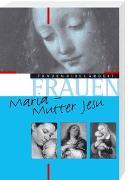 Cover-Bild zu Maria - Mutter Jesu von Eltrop, Bettina