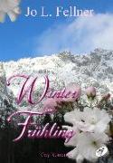 Cover-Bild zu Fellner, Jo L.: Winter im Frühling (eBook)