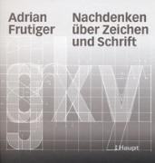 Cover-Bild zu Nachdenken über Zeichen und Schrift von Frutiger, Adrian