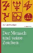 Cover-Bild zu Der Mensch und seine Zeichen (eBook) von Frutiger, Adrian