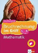 Cover-Bild zu Klett Bruchrechnung im Griff Mathematik 5.-8. Klasse (eBook) von Homrighausen, Heike