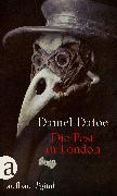 Cover-Bild zu Die Pest in London (eBook) von Defoe, Daniel