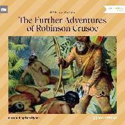 Cover-Bild zu The Further Adventures of Robinson Crusoe (Unabridged) (Audio Download) von Defoe, Daniel