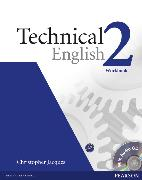 Cover-Bild zu Level 2: Technical English Level 2 Workbook without key and CD Pack - Technical English von Jacques, Christopher