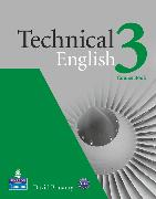 Cover-Bild zu Level 3: Technical English Level 3 Coursebook - Technical English von Bonamy, David