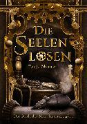 Cover-Bild zu Meurer, Tanja: Die Seelenlosen (eBook)