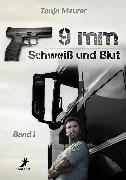 Cover-Bild zu Meurer, Tanja: 9mm Band 1: Schweiß und Blut (eBook)