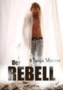 Cover-Bild zu Meurer, Tanja: Der Rebell