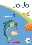 Cover-Bild zu Jo-Jo Sprachbuch, Allgemeine Ausgabe 2011, 3. Schuljahr, Schülerbuch von Brunold, Frido