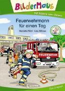 Cover-Bild zu Bildermaus - Feuerwehrmann für einen Tag von Wich, Henriette