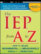 Cover-Bild zu The IEP from A to Z (eBook) von Twachtman-Bassett, Jennifer