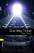 Cover-Bild zu Oxford Bookworms Library: Level 1:: One-Way Ticket - Short Stories von Bassett, Jennifer