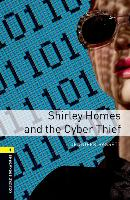 Cover-Bild zu Oxford Bookworms Library: Level 1:: Shirley Homes and the Cyber Thief audio CD pack von Bassett, Jennifer
