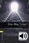 Cover-Bild zu Oxford Bookworms Library: Level 1:: One-Way Ticket - Short Stories audio pack von Bassett, Jennifer