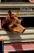 Cover-Bild zu Oxford Bookworms Library: Level 2:: Red Dog Audio Pack von de Bernières, Louis