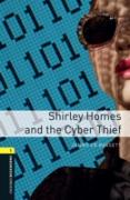 Cover-Bild zu Shirley Homes and the Cyber Thief Level 1 Oxford Bookworms Library (eBook) von Bassett, Jennifer