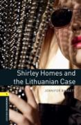 Cover-Bild zu Shirley Homes and the Lithuanian Case Level 1 Oxford Bookworms Library (eBook) von Bassett, Jennifer