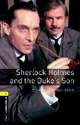Cover-Bild zu Oxford Bookworms Library: Level 1:: Sherlock Holmes and the Duke's Son von Conan Doyle, Arthur
