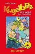 Cover-Bild zu Kugelblitz auf Gaunerjagd durch Deutschland / Silbenhilfe von Scheffler, Ursel