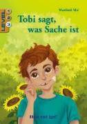 Cover-Bild zu Tobi sagt, was Sache ist / Level 3. Schulausgabe von Mai, Manfred