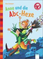 Cover-Bild zu Anna und die ABC-Hexe von Steinwart, Anne