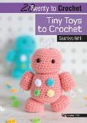 Cover-Bild zu 20 to Crochet: Tiny Toys to Crochet von Ishii, Sachiyo