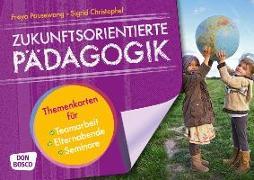 Cover-Bild zu Zukunftsorientierte Pädagogik von Christophel, Sigrid