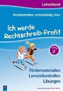 Cover-Bild zu Rechtschreiben selbstständig üben: Ich werde Rechtschreib-Profi! Klasse 2 von Haertlmayr, Claudia
