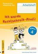 Cover-Bild zu Rechtschreiben selbstständig üben: Ich werde Rechtschreib-Profi! - Klasse 4 (Neuauflage) von Haertlmayr, Claudia