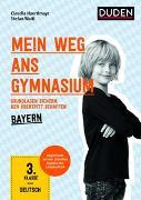 Cover-Bild zu Mein Weg ans Gymnasium - Deutsch 3. Klasse - Bayern von Haertlmayr, Claudia