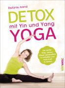 Cover-Bild zu Detox mit Yin und Yang Yoga von Arend, Stefanie
