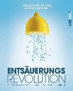 Cover-Bild zu Entsäuerungs-Revolution von Fischer-Reska, Hannelore