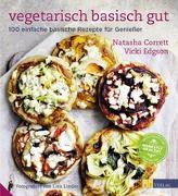 Cover-Bild zu Vegetarisch basisch gut von Corrett, Natasha