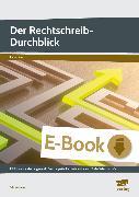 Cover-Bild zu Der Rechtschreib-Durchblick (eBook) von Livonius, Uta
