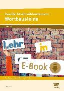 Cover-Bild zu Das Rechtschreibfundament: Wortbausteine (eBook) von Livonius, Uta