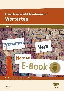 Cover-Bild zu Das Grammatikfundament: Wortarten (eBook) von Livonius, Uta