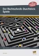 Cover-Bild zu Der Rechtschreib-Durchblick: Spiele von Livonius, Uta