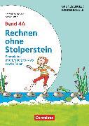 Cover-Bild zu Rechnen ohne Stolperstein, Band 4A, Einmaleins mit 1/10/2/5/4/8 sowie Teilen - Neubearbeitung, Arbeitsheft/Fördermaterial von Kistler, Anna