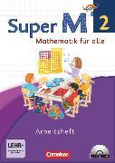 Cover-Bild zu Super M, Mathematik für alle, Westliche Bundesländer - Neubearbeitung, 2. Schuljahr, Arbeitsheft mit CD-ROM, Mit interaktiven Übungen von Braun, Ulrike