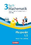 Cover-Bild zu Pluspunkt Mathematik, Baden-Württemberg - Neubearbeitung, Band 1/2, 3fach Mathematik, Kopiervorlagen mit drei Niveaustufen und CD-ROM von Sawall, Nadine