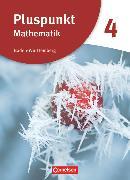 Cover-Bild zu Pluspunkt Mathematik, Baden-Württemberg - Neubearbeitung, Band 4, Schülerbuch von Bamberg, Rainer