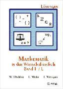 Cover-Bild zu Mathematik in der Wirtschaftsschule 1/L. Lösungsversion von Hächler, Werner
