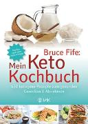 Cover-Bild zu Bruce Fife: Mein Keto-Kochbuch von Fife, Bruce