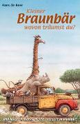 Cover-Bild zu Kleiner Braunbär, wovon träumst du? /Der kleine Bär und seine Freundin /Bravo Wolf von Beer, Hans de