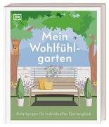 Cover-Bild zu Mein Wohlfühlgarten von Griffiths, Alistair
