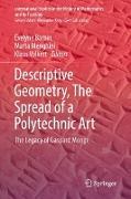 Cover-Bild zu Descriptive Geometry, The Spread of a Polytechnic Art von Barbin, Évelyne (Hrsg.)