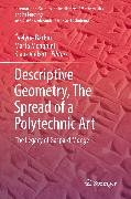 Cover-Bild zu Descriptive Geometry, The Spread of a Polytechnic Art (eBook) von Volkert, Klaus (Hrsg.)