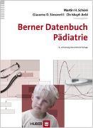 Cover-Bild zu Berner Datenbuch Pädiatrie von Schöni, Martin H. (Hrsg.)