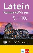 Cover-Bild zu Klett kompaktWissen Latein 5-10 (eBook) von Söllner, Maria Anna